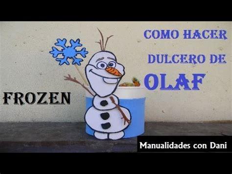 imagenes de hola frozen dulcero de olaf de frozen paso a paso youtube