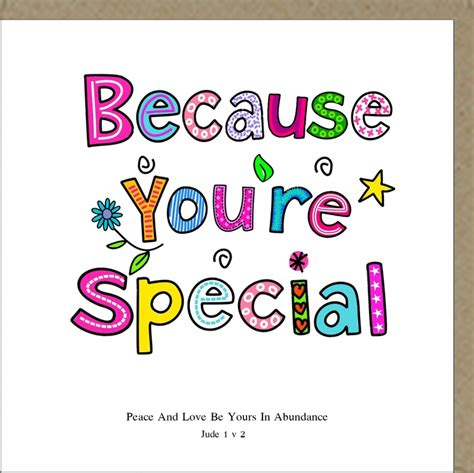 Because Are Special by Special Person Special Friend