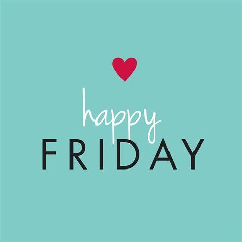 Happy Friday 2 by The Rokusek Family Finally Friday