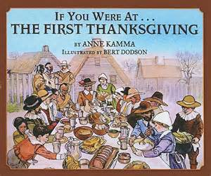 where the first thanksgiving was celebrated by the pilgrims four children s books to read to elementary students