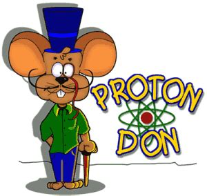 Proton Don mrs b s science class stuff