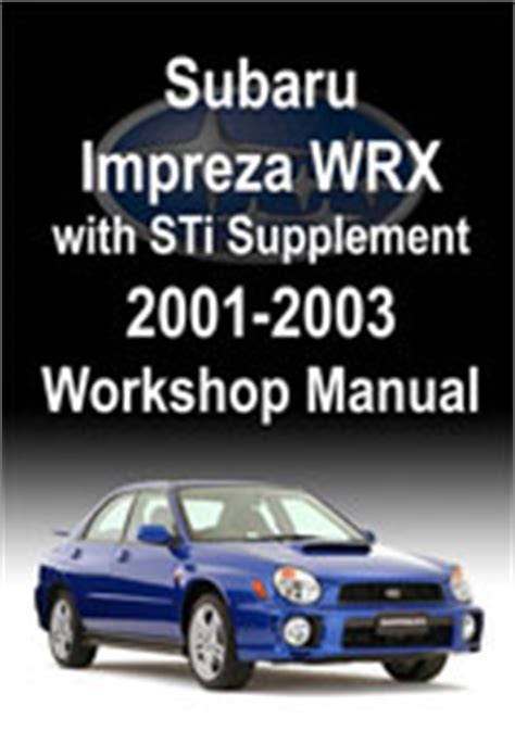 subaru impreza wrx with sti supplement 2001 2002 workshop repair manuals pdf download