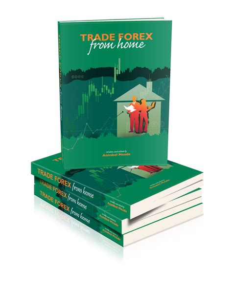 forex tutorial book forex home trading book trade forex from home