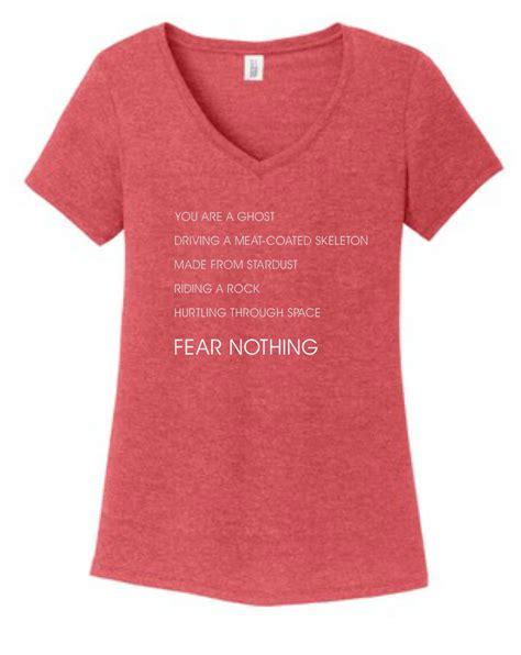 T Shirt Fear Fear Nothing T Shirt