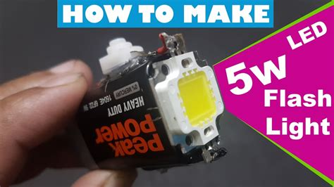 How To Make 5w Powerful Led Smd Flash Light At Home 5 Watt How To Make Led Lights Blink