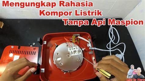 Kompor Listrik Merk Maspion membongkar kompor listrik tanpa api maspion
