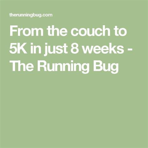 couch to 5k uk 1000 ideas about from couch to 5k on pinterest rugged