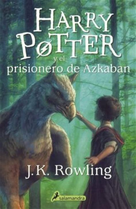 harry potter y el 0756925517 harry potter y el prisionero de azkaban harry potter and the prisoner of azkaban harry potter