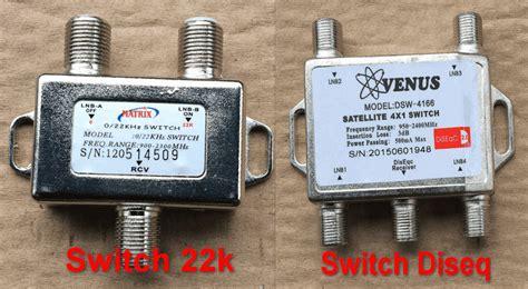Switch Parabola fungsi switch 22k dan diseq antena parabola