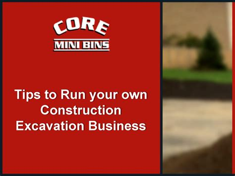 Run Your Own Corporation tips to run your own construction excavation business authorstream