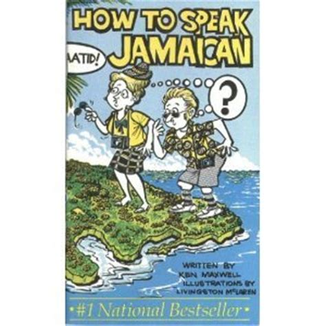 How To Speak Patios by A Patois Primer Jamaican In China