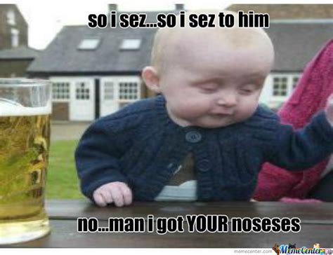 Drunk Toddler Meme - drunk baby by umadbr0v meme center