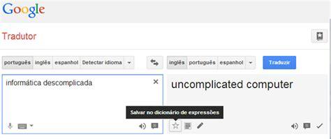 que es layout traductor como usar o google tradutor veja dicas dicas e