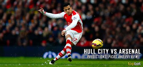 hull city vs arsenal predictions picks and preview