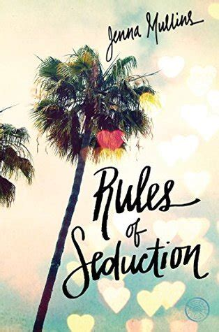 Goodreads Giveaway Rules - review rules of seduction by jenna mullins with giveaway swoony boys podcast