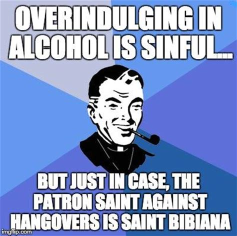 Patron Meme - patron against hangovers catholic memes
