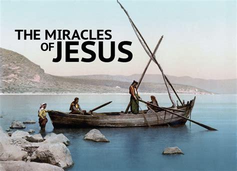 The Miracles Of Jesus the miracles of jesus