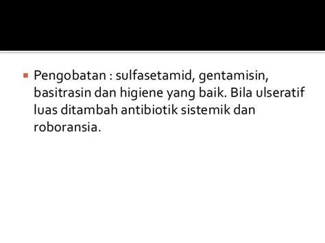 Antibiotik Gentamisin Salep kelainan kelopak