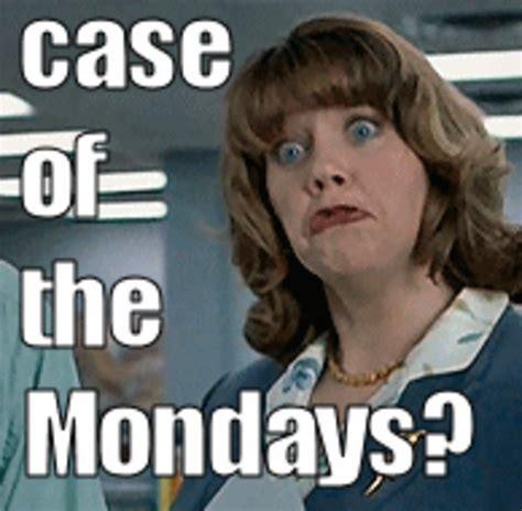 Case Of The Mondays Meme - case of the mondays know your meme