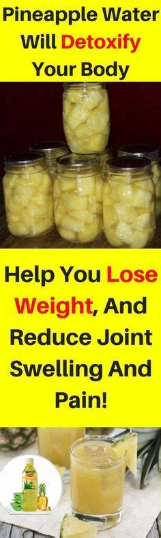 Can You Lose Weight By Detoxing Your by This Pineapple Water Will Detoxify Your Help You