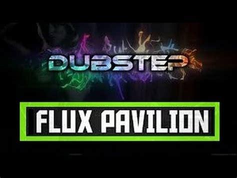 cracks flux flux pavilion cracks flux pavilion remix youtube