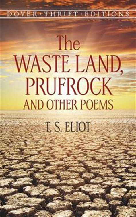 the waste land prufrock the waste land prufrock and other poems professor t s eliot 9780486400617