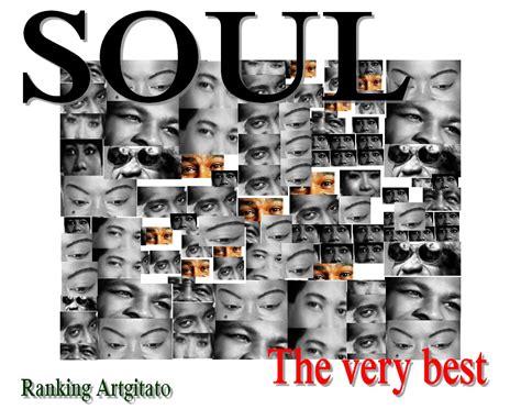 best soul songs the best of soul best soul songs les plus beaux