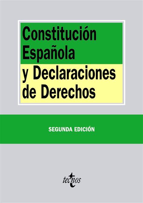 libro constitucin espaola 29 de atelier libros jur 237 dicos constituci 243 n espa 241 ola y declaraciones de derechos i arroyo