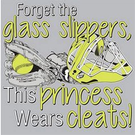 forget the glass slippers this princess wears cleats forget the glass slippers this princess wears cleats softball