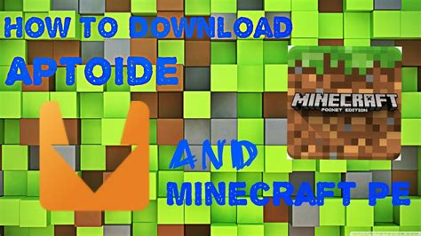 how to get minecraft pe for free on android how to get minecraft pe for free with aptoide