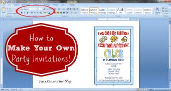 How To Own A How To Make Your Own Invitations Just A And