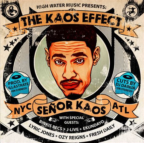 Kaos I My Hip Hop senor kaos the kaos effect 7th boro hip hop city