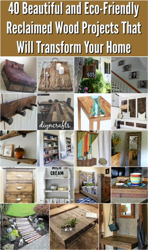 eco friendly diy projects 40 beautiful and eco friendly reclaimed wood projects that