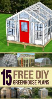 build your house for free 15 free greenhouse plans diy homestead prepper