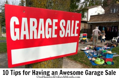Garage Sale Buying Tips by 10 Tips For An Awesome Garage Sale One Hundred