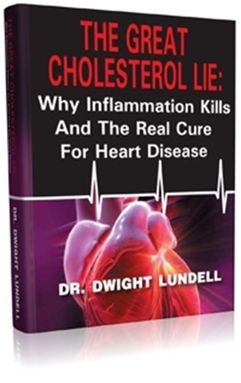 statin nation the ill founded war on cholesterol what really causes disease and the about the most overprescribed drugs in the world books health dr dwight lundell the great cholesterol lie
