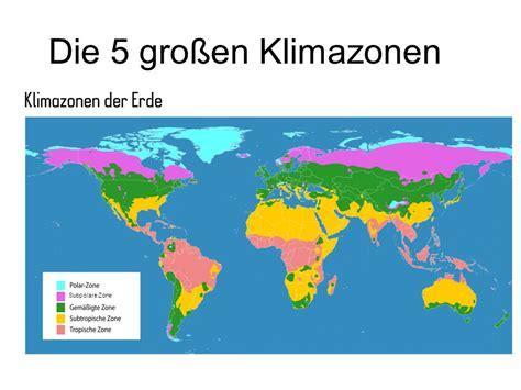 tropisches klima merkmale die 5 gro 223 en klimazonen subpolare zone ppt