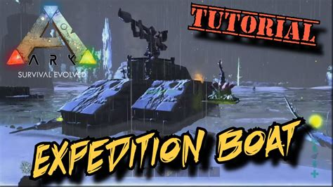 motorboat on ark expedition boat tutorial ark survival evolved youtube