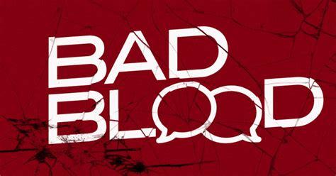 Bad Blood bad blood new vintage church