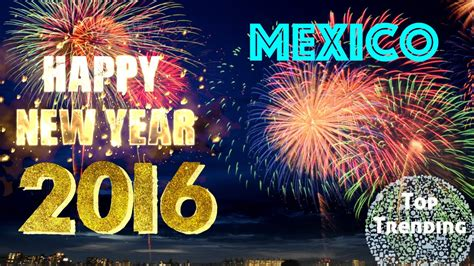 mexico 2016 new year fireworks and celebration feliz a 241 o