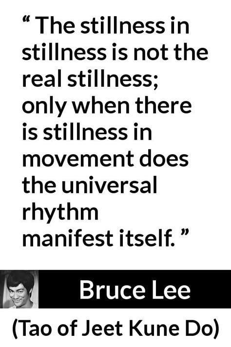 """Bruce Lee about movement (""""Tao of Jeet Kune Do"""", 1975"""