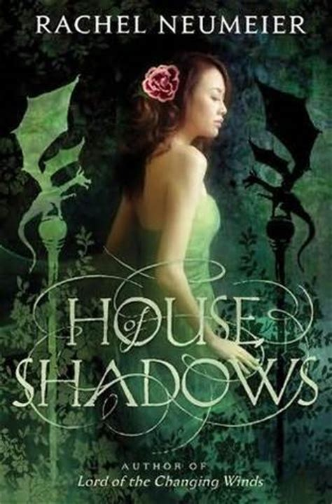 house of shadows house of shadows by rachel neumeier reviews discussion bookclubs lists