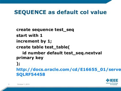 Oracle Create Table Primary Key by Ieee Day 2013 Oracle Database 12c New Features For Developers