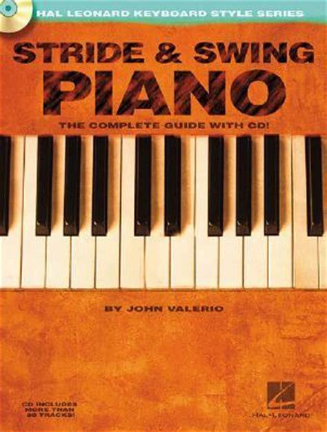 swing piano tutorial stride and swing piano john valerio 9780634046636