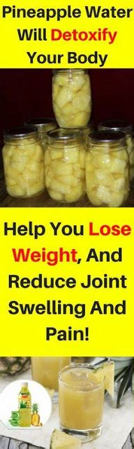 Will Detoxing Help You Lose Weight by Health Pins This Pineapple Water Will Detoxify Your