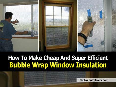 cheap  super efficient bubble wrap window