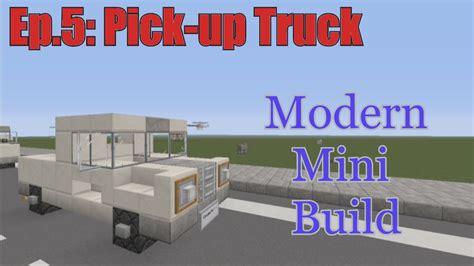 minecraft pickup minecraft xbox 360 modern mini build episode 5 pick up