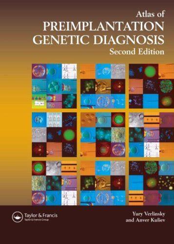 color atlas of genetics books an atlas of preimplantation genetic diagnosis an