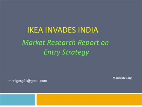 ikea in india ikea invades india market research report on entry