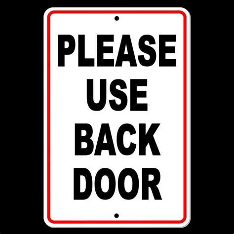 Back Door Signs use back door sign metal warning delivery notice